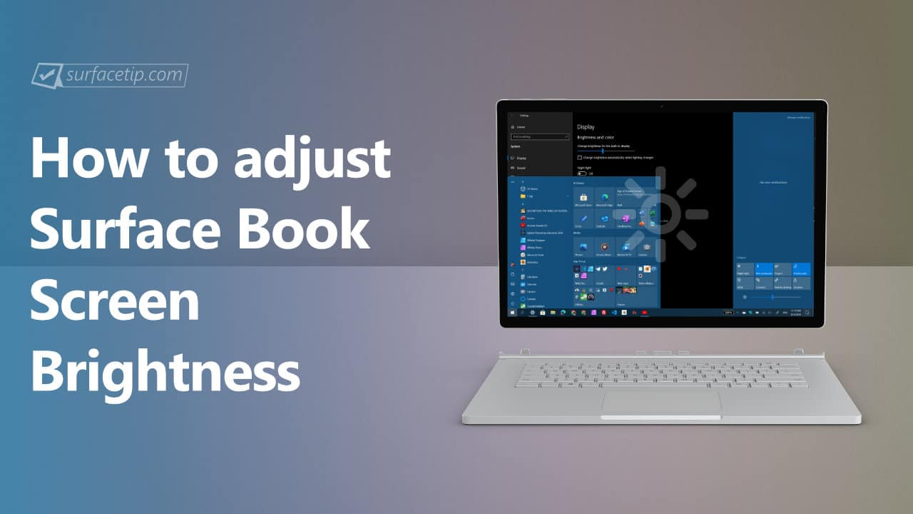 How to adjust screen brightness on Surface Book