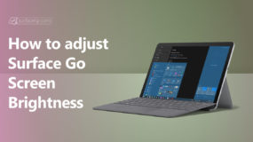 How to change Surface Go Screen Brightness