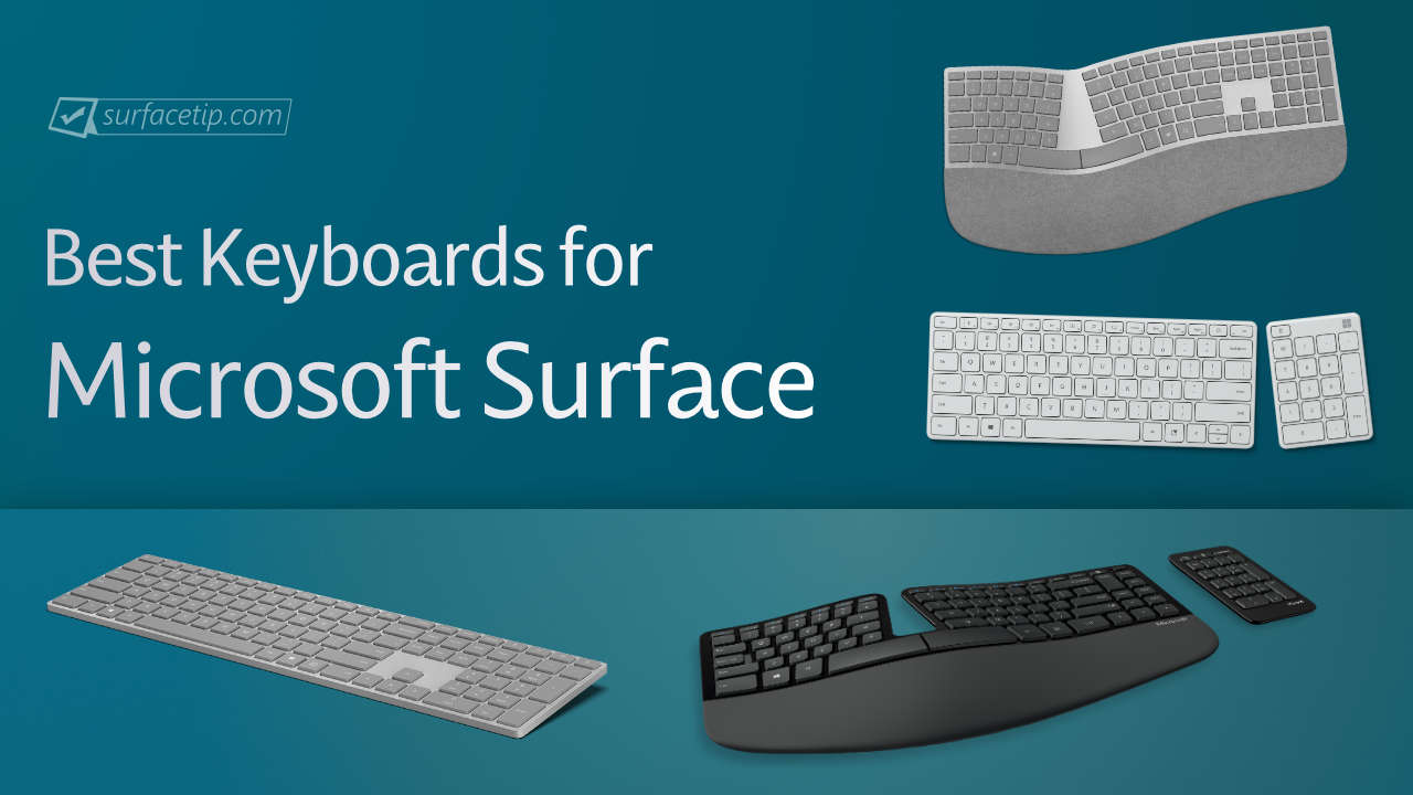 Best Keyboards for Microsoft Surface