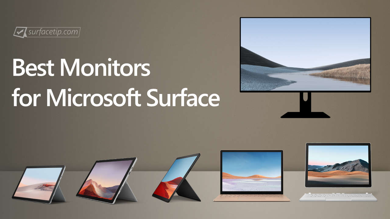 Best Monitors for Microsoft Surface
