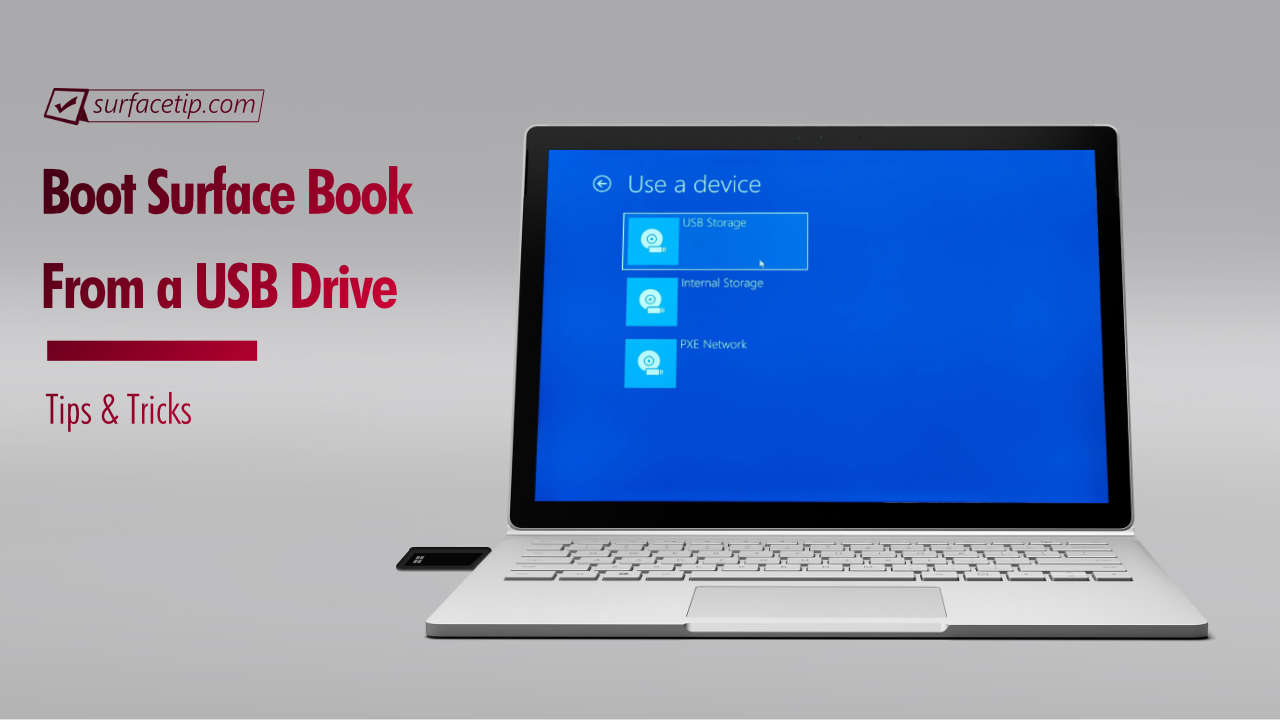 How to Boot Surface Book from a USB Drive