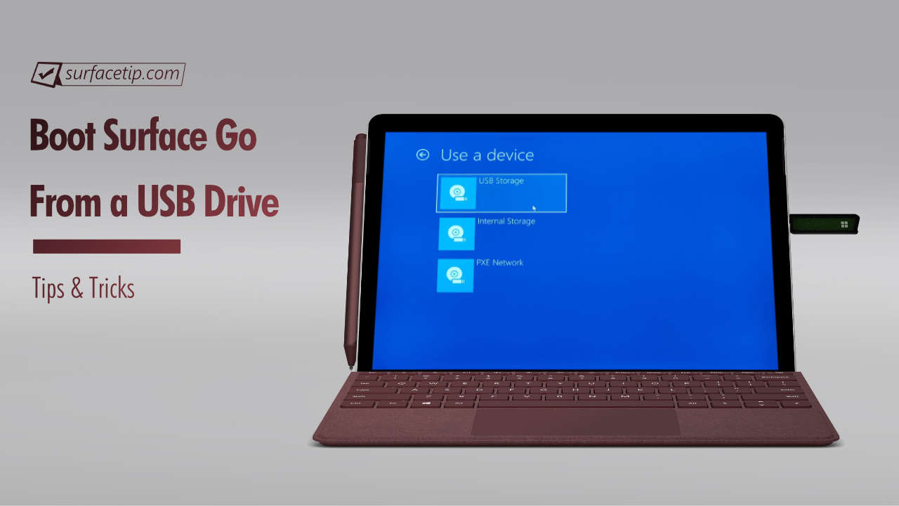 How to Boot Surface Go from a USB Drive