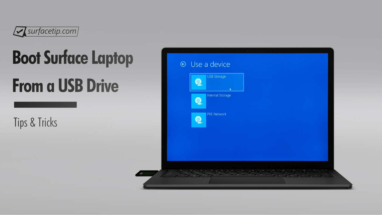How to Boot Surface Laptop from a USB Drive