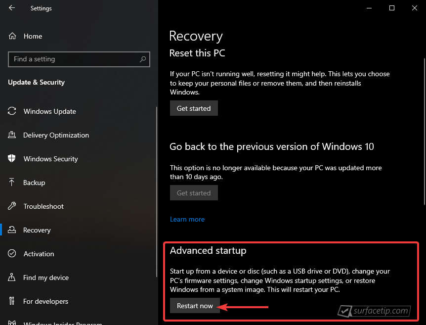 Windows 10 Settings > Update & Security > Recovery > Advanced Startup