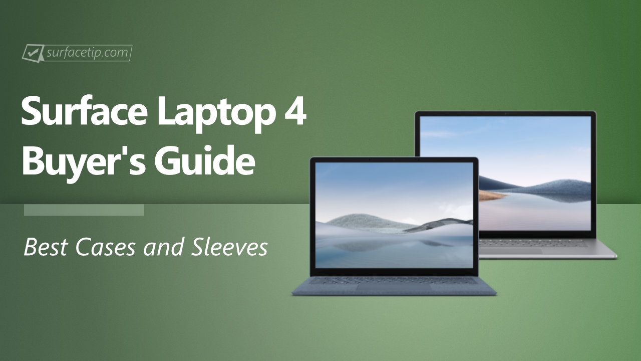 Best Cases and Sleeves for Surface Laptop 4