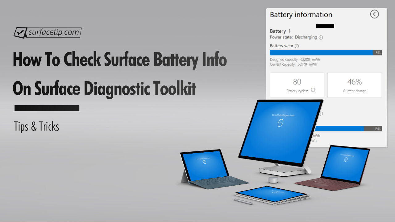 Surface Diagnostic Toolkit: Check Surface Battery Information