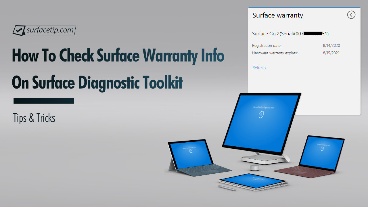 How to Check Surface Warranty Information with Surface Diagnostic Toolkit